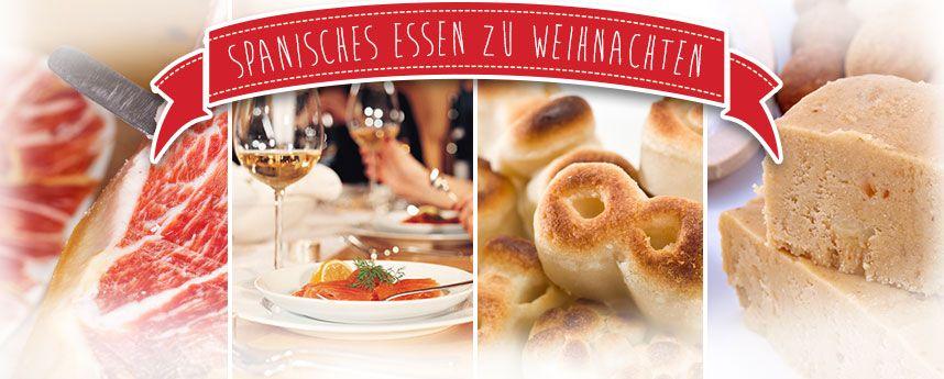 Weihnachtsessen Deutschland Tradition.Spanisches Essen Zu Weihnachten Donquijote Deutschland